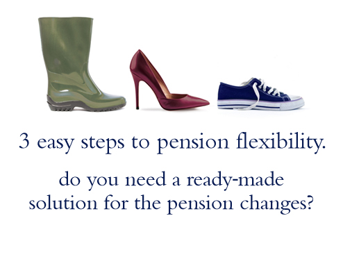 3 easy steps to pension flexibility