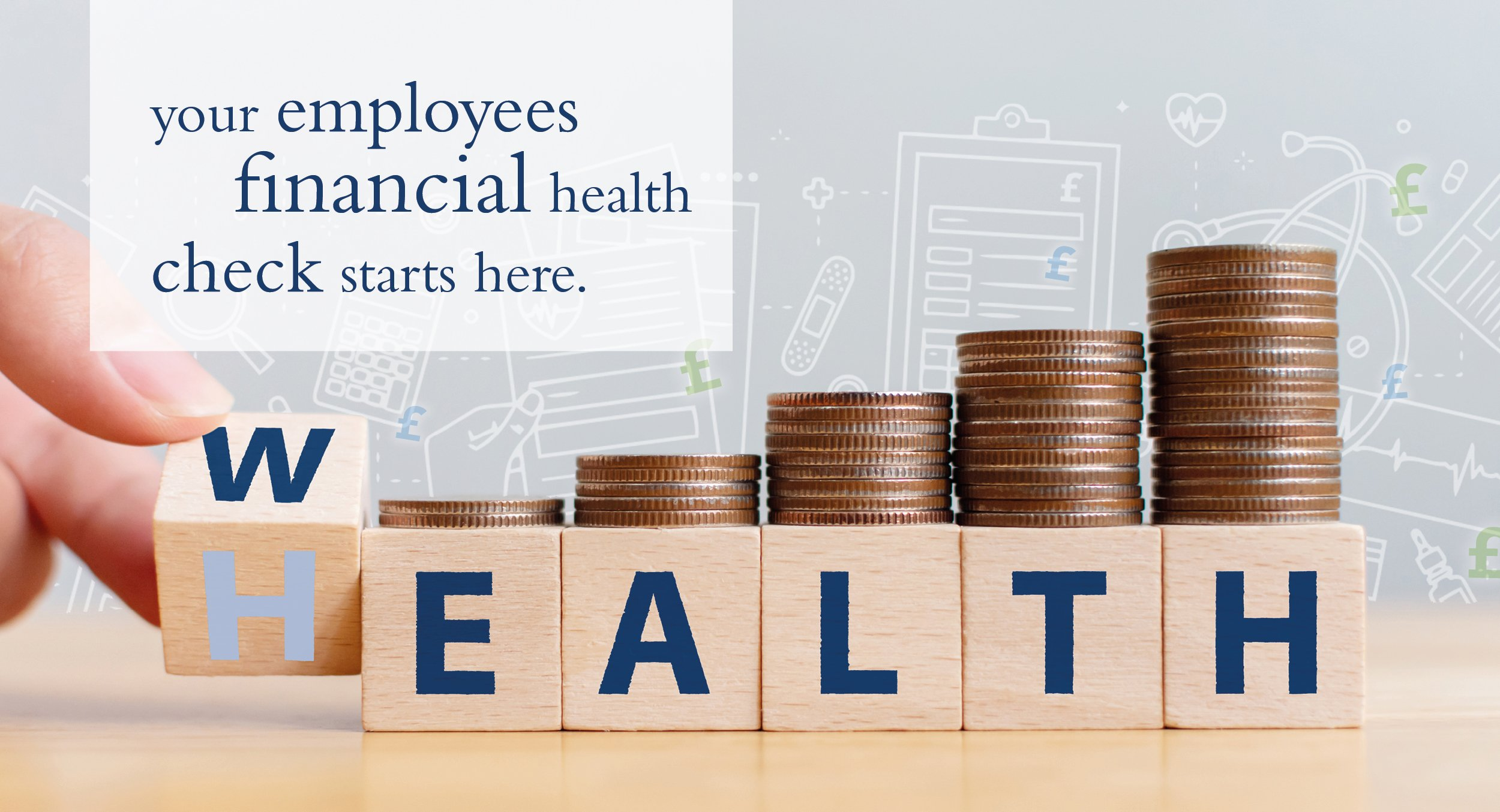 WEALTH at work launch the Financial Healthcheck to help employees achieve their financial goals.